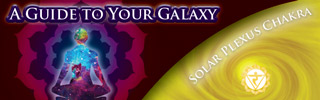 Guide to your Galaxy - Solar Plexus Chakra