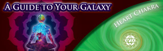 Guide to your Galaxy - Heart Chakra