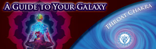 Guide to your Galaxy - Throat Chakra