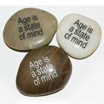 Inspiration Stones - Age is a state of mind (6)