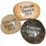 Inspiration Stones - If you can dream it do it (6)