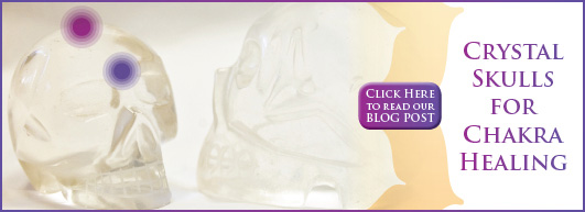Crystal Skulls for Chakra Healing