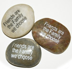 Inspiration Stones - Friends are the family we choose (6)